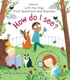 How do I see? Lift-the-flap first questions and answers