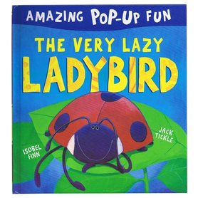 The Very Lazy Ladybird -  Amazing Pop-up Fun