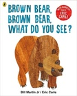 Brown Bear, Brown Bear, What Do You See? + Audio CD
