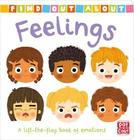 Find Out About Feelings - A lift-the-flap book of emotions