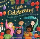 Let's Celebrate! Special Days Around the World