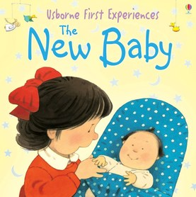 The New Baby - Usborne First Experiences