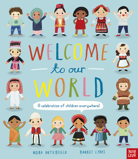 Welcome to Our World: A Celebration of Children Everywhere! - twarda oprawa (1)