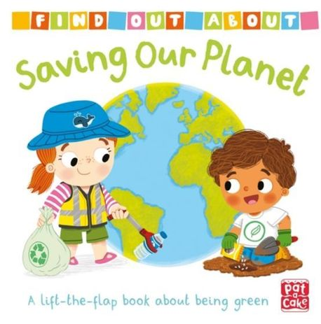 Find Out About Saving Our Planet - lift-the-flap book (1)