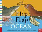 Axel Scheffler's Flip Flap Ocean (1)