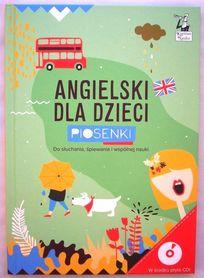 Angielski dla dzieci. Piosenki, książka + CD