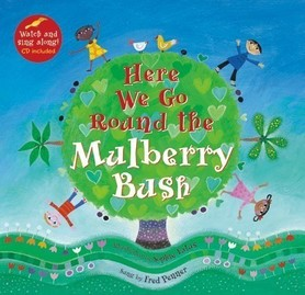 Here We Go Round the Mulberry Bush + CD