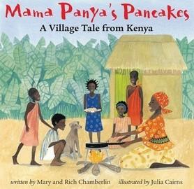 Mama Panya's Pancakes - A Village Tale from Kenya