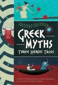 Greek Myths - Three Heroic Tales