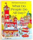 Richard Scarry's - What Do People Do All Day?