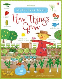 My First Book About How Things Grow