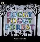 The Foggy Foggy Forest