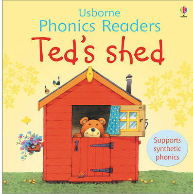 Ted's shed - Usborne Phonics Readers (1)