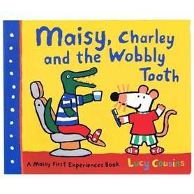 Maisy, Charley and the Wobbly Tooth
