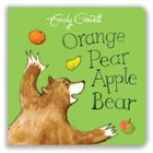 Orange Pear Apple Bear (1)