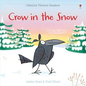 Crow in the snow - Usborne Phonics Readers