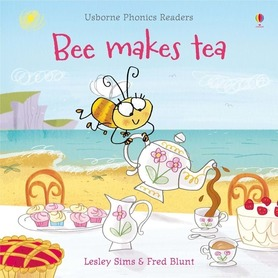 Bee makes tea - Usborne Phonics Readers