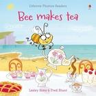 Bee makes tea - Usborne Phonics Readers